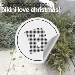 Bikini Mixxed Series: Bikini Love Christmas!