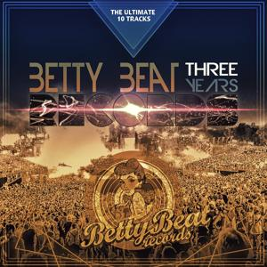 Betty Beat Records Three Years - The Ultimate 10 Tracks