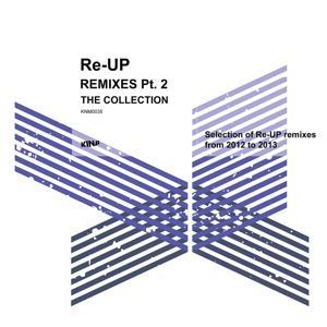 Re-UP Remixes Collection, Pt. 2