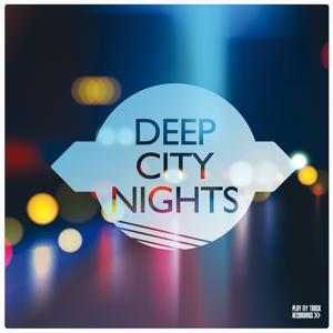 Deep City Nights