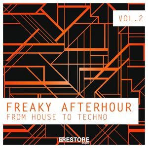 Freaky Afterhour - From House to Techno, Vol. 2