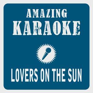 Lovers on the Sun (Karaoke Version)