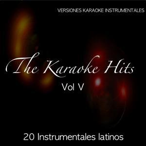 The Karaoke Hits, Vol. 5: Hits Instrumentales Latinos