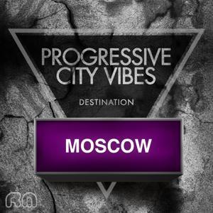 Progressive City Vibes - Destination Moscow