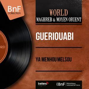 Ya Menhou Melsou (Mono Version)