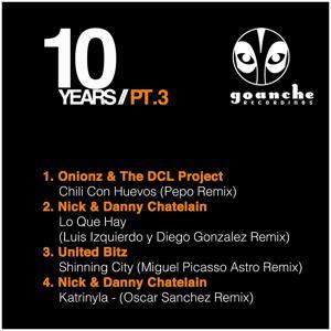 10 Years Goanche EP, Pt. 3