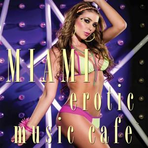 Miami  Erotic Music Café