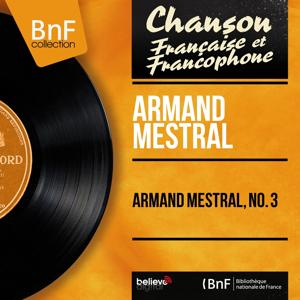 Armand Mestral, no. 3 (Mono Version)