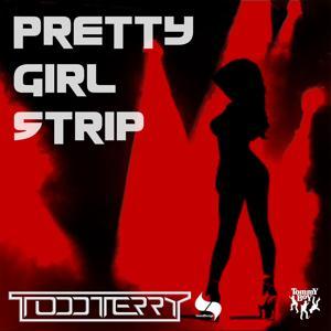 Pretty Girl Strip