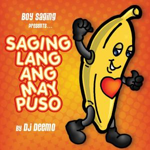 Boy Saging Presents:  Saging Lang Ang May Puso