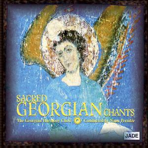 Sacred Georgian Chants - Deluxe Edition