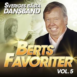 Sveriges Bästa Dansband - Berts Favoriter Vol. 5