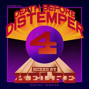 Death Before Distemper 4 (Digital Version) Mixed By Kelpe