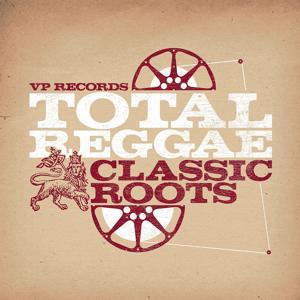 Total Reggae: Classic Roots