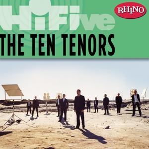 Rhino Hi-Five: The Ten Tenors