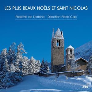 Les Plus Beaux Noëls et Saint Nicolas (The Most Beautiful Christmas Carols)