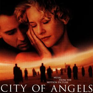 City Of Angels (Music From The Motion Picture)
