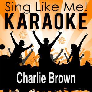 Charlie Brown (Karaoke Version)