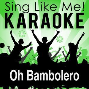 Oh Bambolero (Karaoke Version)