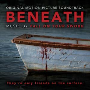 Beneath (Original Motion Picture Soundtrack)