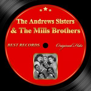 Original Hits: The Andrews Sisters & the Mills Brothers