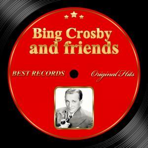 Original Hits: Bing Crosby and Friends