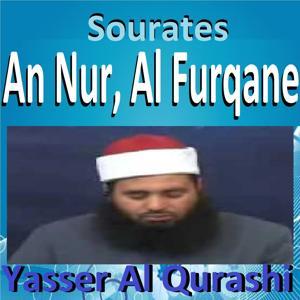 Sourates An Nur, Al Furqane (Quran)