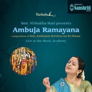 Harikatha: Ambuja Ramayana (Live at the Music Academy)