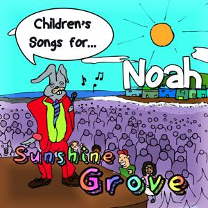 Children's Songs for Noah