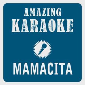 Mamacita (Karaoke Version) (Originally Performed By Bligg)