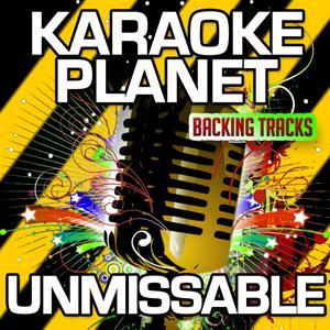 Unmissable (Karaoke Version) (Originally Performed By Gorgon City & Zak Abel)