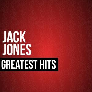 Jack Jones Greatest Hits