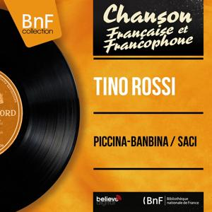 Piccina-banbina / Saci (Mono Version)