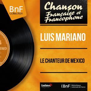 Le chanteur de Mexico (Mono Version)