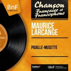 Pigalle-musette (Mono Version)