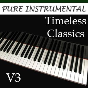 Pure Instrumental: Timeless Classics, Vol. 3