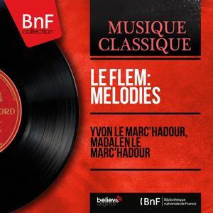 Le Flem: Mélodies (Mono version)