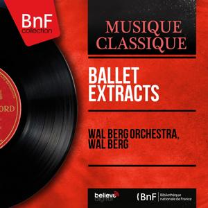 Ballet Extracts (Mono version)
