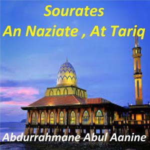 Sourates An Naziate, At Tariq (Quran)