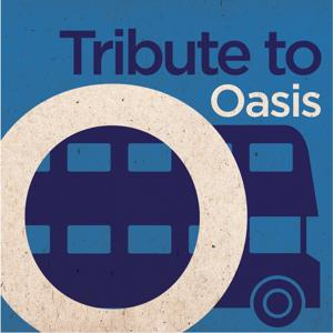 Tribute to Oasis