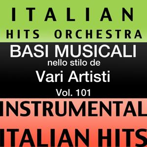 Basi musicale nello stilo dei vari artisti (instrumental karaoke tracks) Vol. 101