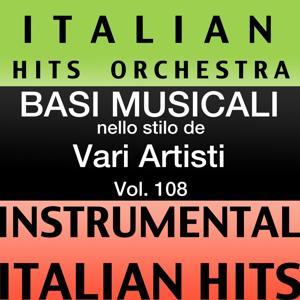Basi musicale nello stilo dei vari artisti (instrumental karaoke tracks) Vol. 108