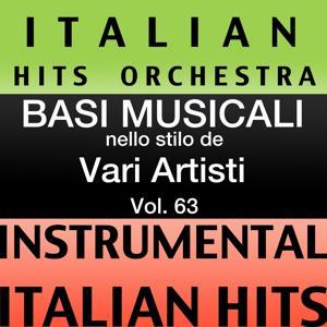 Basi musicale nello stilo dei vari artisti (instrumental karaoke tracks) Vol. 63