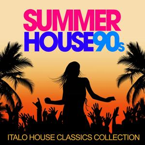 Summer House 90s (Italo House Classics Collection)