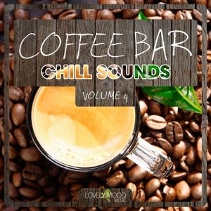 Coffee Bar Chill Sounds, Vol. 4