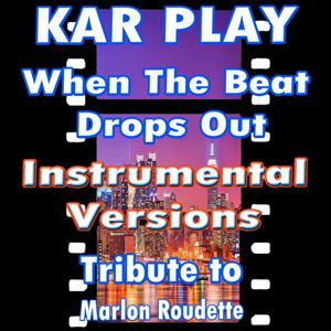 When the Beat Drops Out (Instrumental Versions: Tribute to Marlon Roudette)