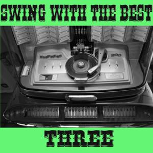 Swing with The Best, Vol. 3
