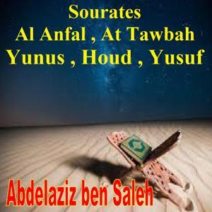 Sourates Al Anfal, At Tawbah, Yunus, Houd, Yusuf (Quran)