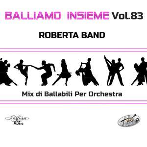 Balliamo insieme, Vol. 83 (Mix di ballabili per orchestra)