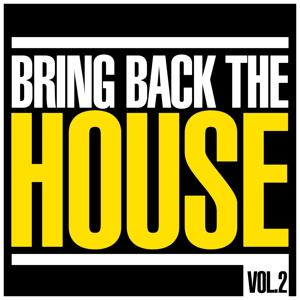 Bring Back the House, Vol. 2